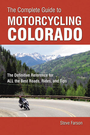 Cover of The Complete Guide to Motorcycling Colorado